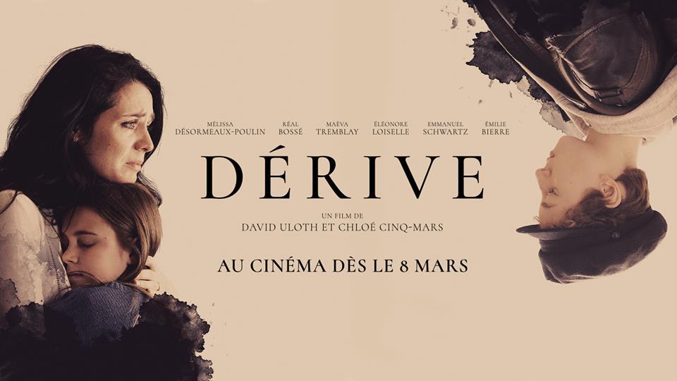 « Dérive » mettant en vedette Melissa Désormeaux Poulin à l'affiche le 8 mars 2019