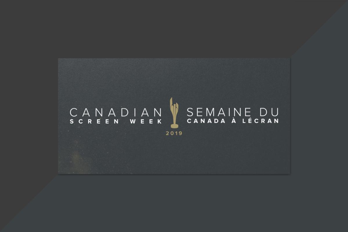 Le moment est venu de dérouler le tapis rouge pour la Semaine du Canada à l'écran 2019!
