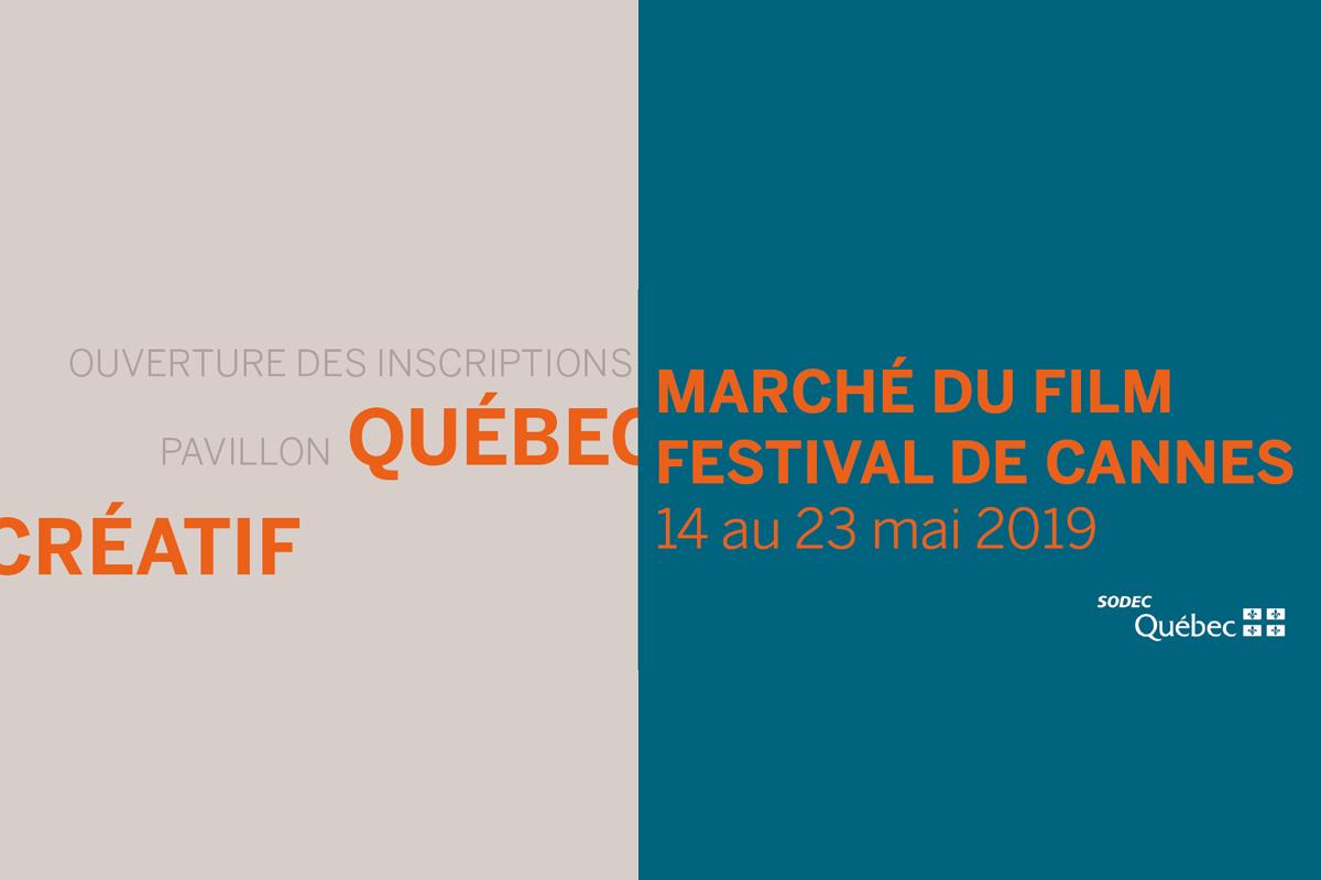 Appel d'inscriptions | Pavillon Québec créatif au Marché du Film du Festival de Cannes