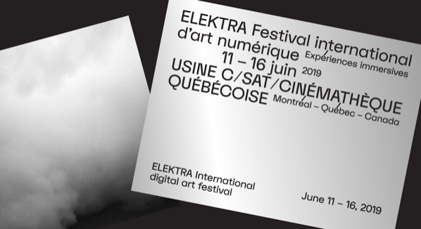 ELEKTRA XX - EXPÉRIENCES IMMERSIVES du 11 au 16 juin 2019