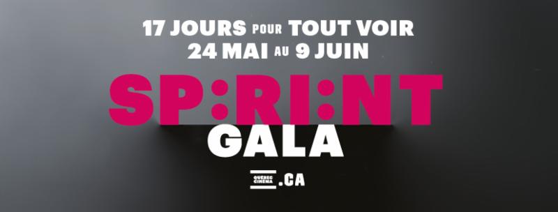 Le SPRINT Gala, 17 jours pour voir 40 films dans la course du 24 mai au 9 juin