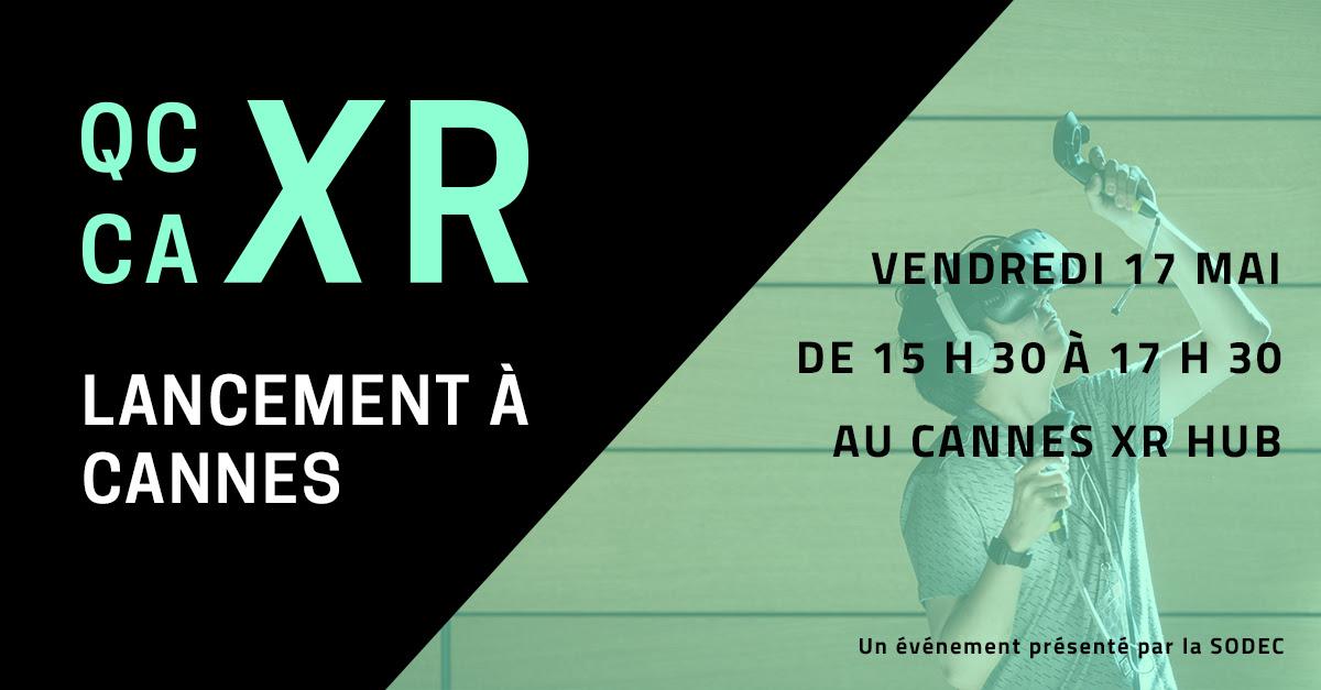 Lancement de Québec/Canada XR à Cannes 2019