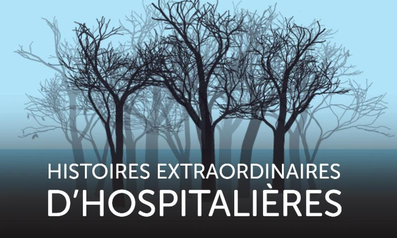 Une Websérie à découvrir sur les Hospitalières de l'Hôtel-Dieu de Montréal