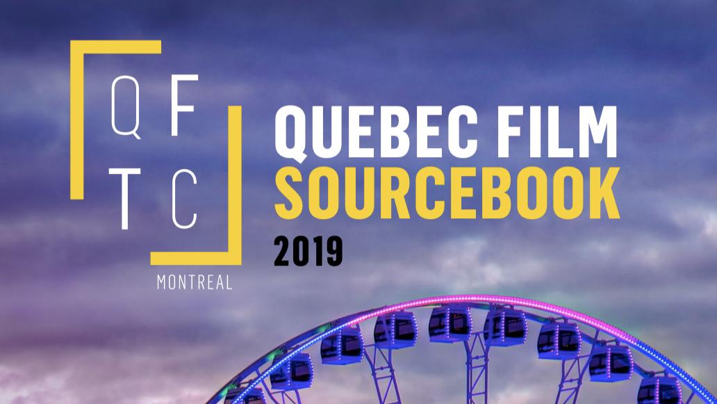 Quebec Film Sourcebook - Encore temps de réserver votre espace publicitaire!