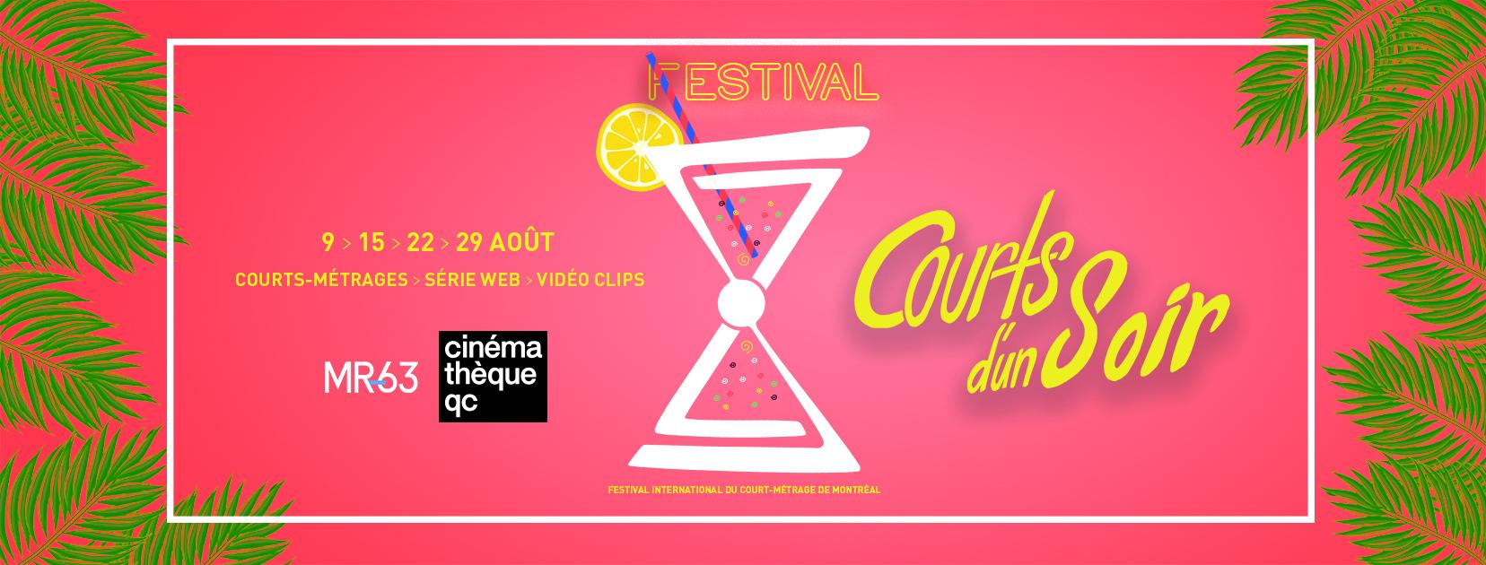 Courts d'un soir à la Cinémathèque québécoise les 15, 22 et 29 août 2019