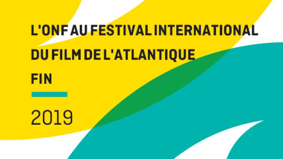 L'ONF présente douze documentaires au Festival international du film de l'Atlantique – FIN 2019