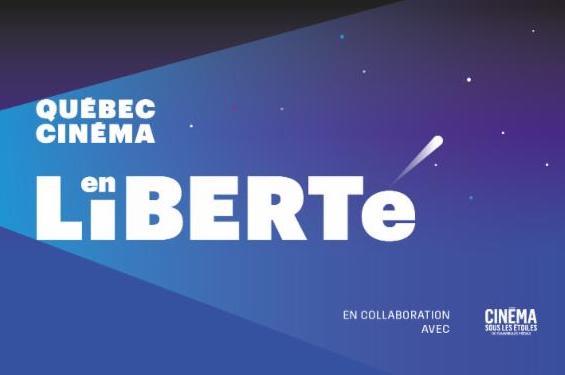 Québec Cinéma en liberté... dernières projections les 16-21 et 26 août 2019