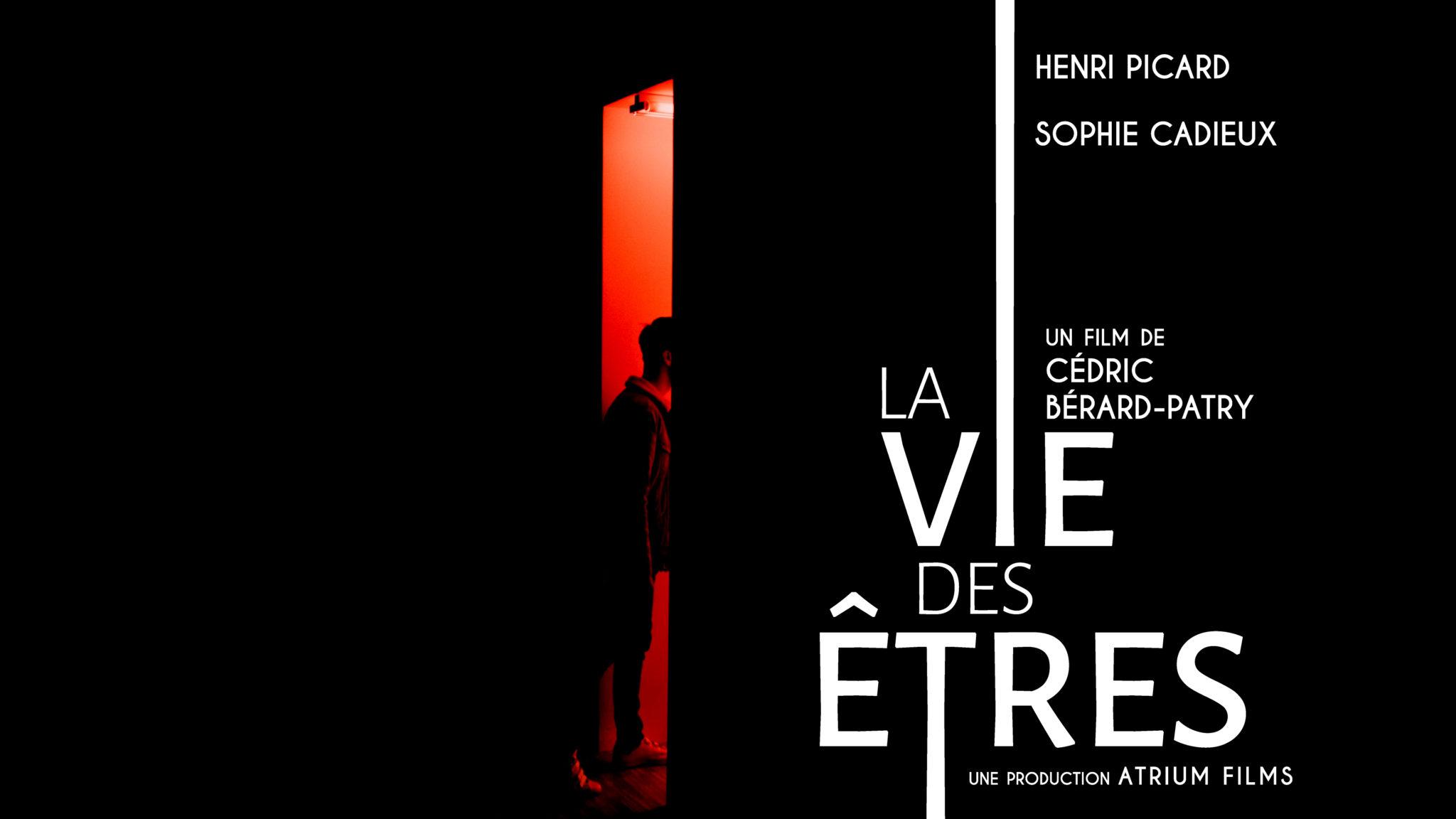 LA VIE DES ÊTRES, un premier court-métrage pour Atrium Films
