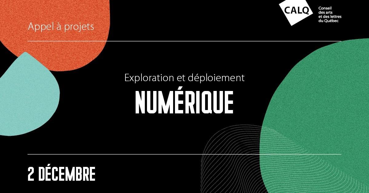 Le conseil des arts et des lettres du Québec lance l'appel à projets visant l'exploration et le déploiement numérique