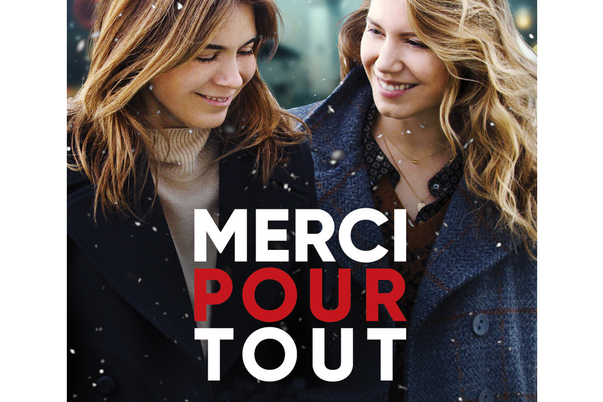 Lancement de l'affiche du film « MERCI POUR TOUT» et en salle dès le mercredi 25 décembre 2019 !