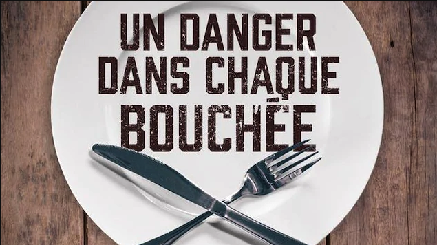 « UN DANGER DANS CHAQUE BOUCHÉE » dès le 27 octobre 2019 sur ICI TOU.TV