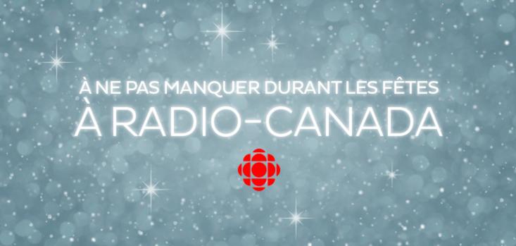 Les émissions du temps des Fêtes à RADIO-CANADA
