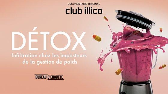 DÉTOX : infiltration chez les imposteurs de la gestion de poids sur Club Illico