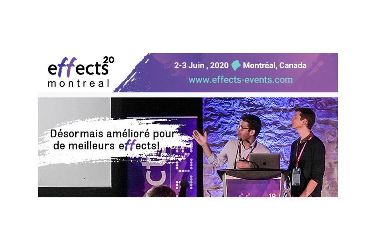 L'appel aux conférenciers d'effects Montréal 20 est maintenant ouvert!