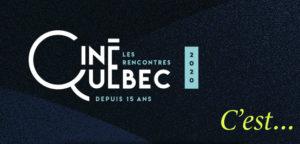 Des rencontres d'exception avec 4 scénaristes à Ciné Québec 2020