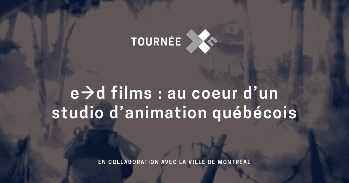 La Tournée Xn s'arrête chez E.D FILMS le 7 février 2020 à 8h30