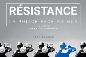 « RÉSISTANCE: LA POLICE FACE AU MUR » en première aux RVQC 2020 et dévoilement de l'affiche