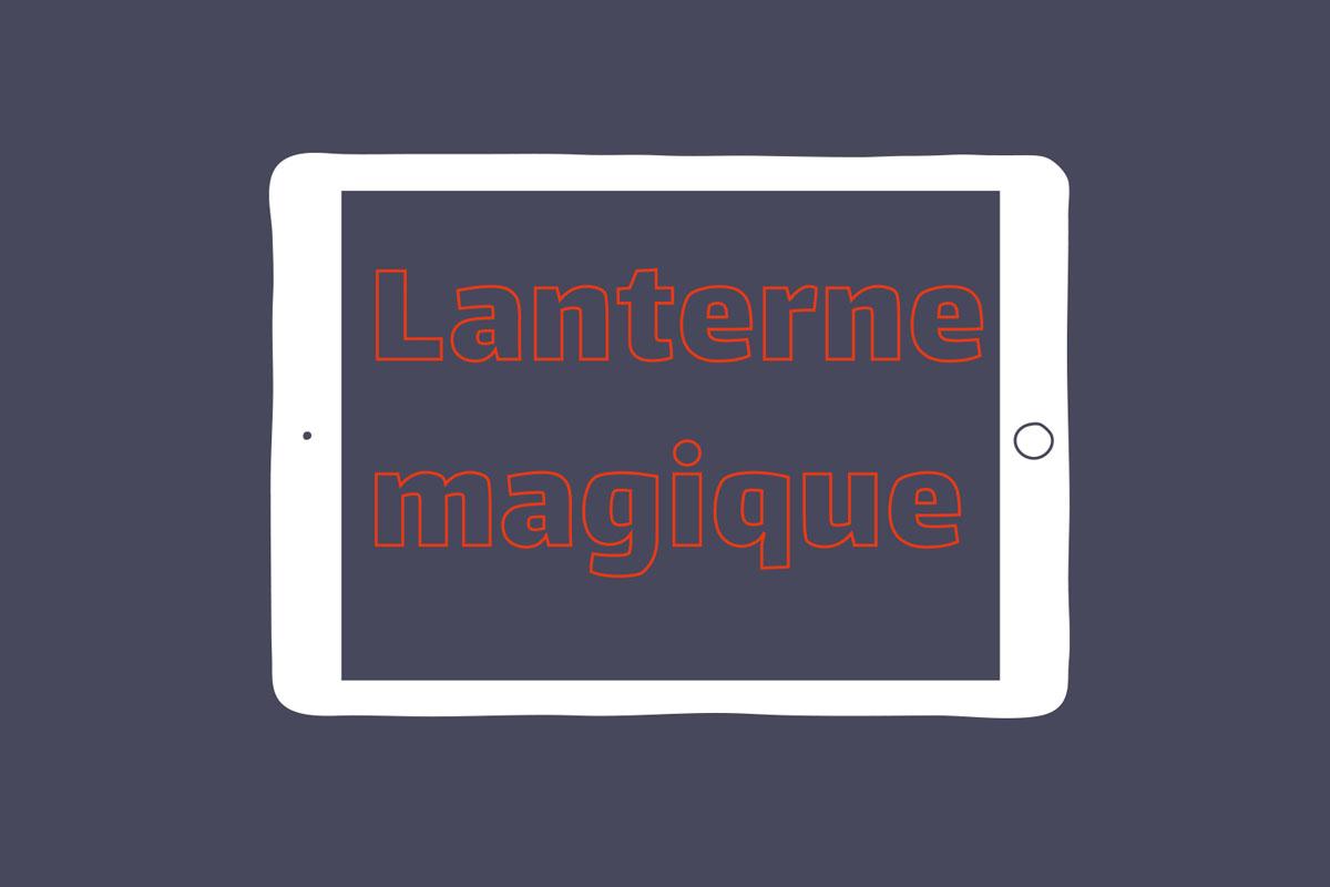 Carrousel lance sa campagne de financement participatif : La Lanterne Magique 2.0