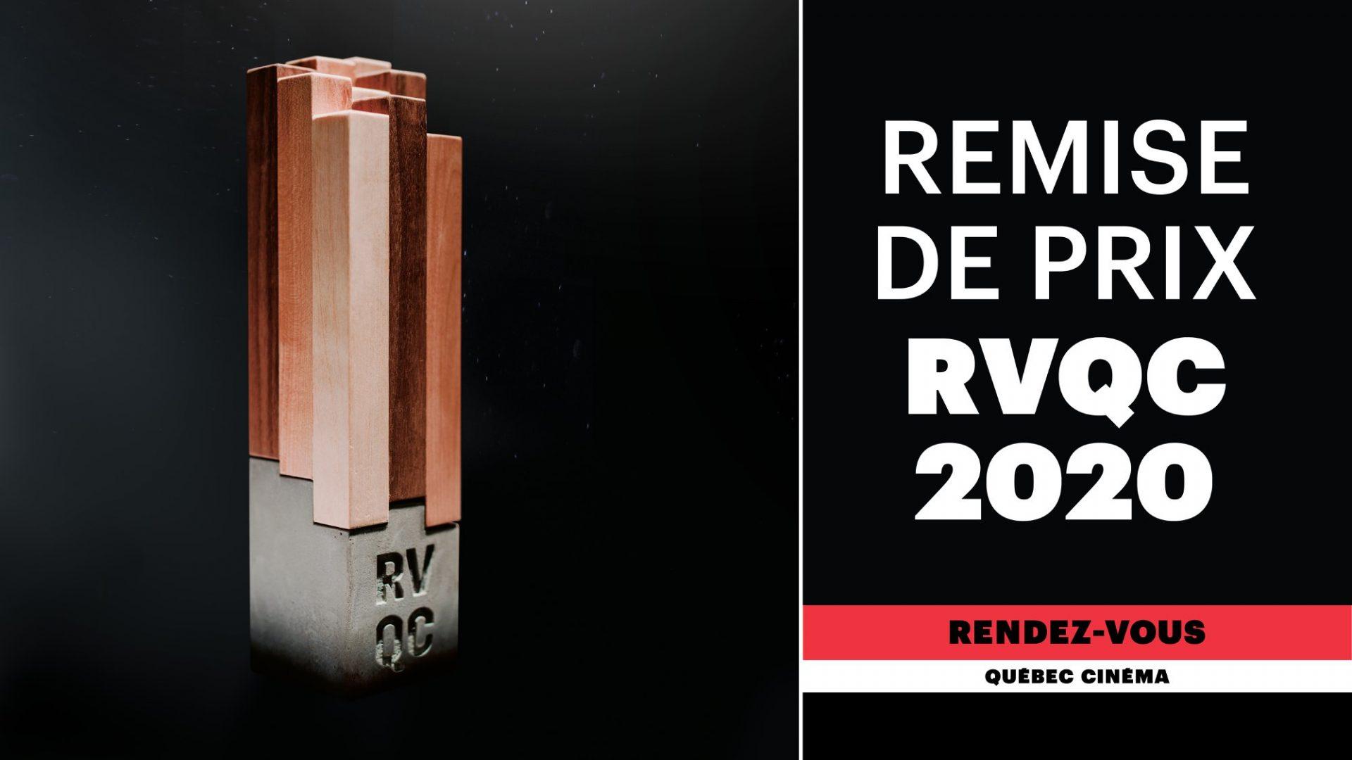 PRIX RVQC2020- Les lauréat.es des prix de la 38e édition des Rendez-vous Québec Cinéma