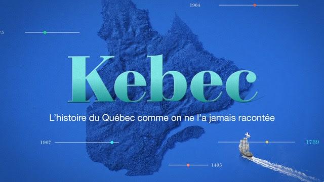 Kebec : l'histoire racontée autrement