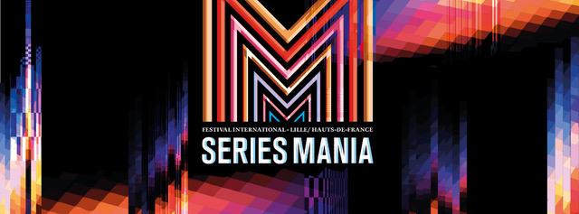 SERIES MANIA annonce ses prochaines dates et révèle sa nouvelle ambition