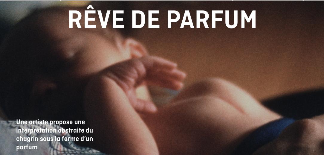 « RÊVE DE PARFUM », de KATHLEEN HEPBURN, un court-métrage disponible sur Facebook