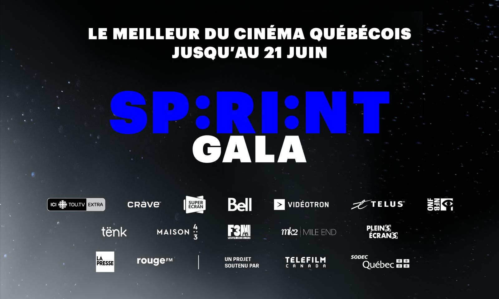 Le SPRINT Gala | Tous unis pour le cinéma québécois