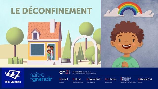 Le déconfinement expliqué aux enfants, une initiative de Télé-Québec, Naître et grandir et la CN2i