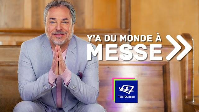 Y'a du monde à messe : de nouvelles émissions dès le 5 juin 2020 à Télé-Québec