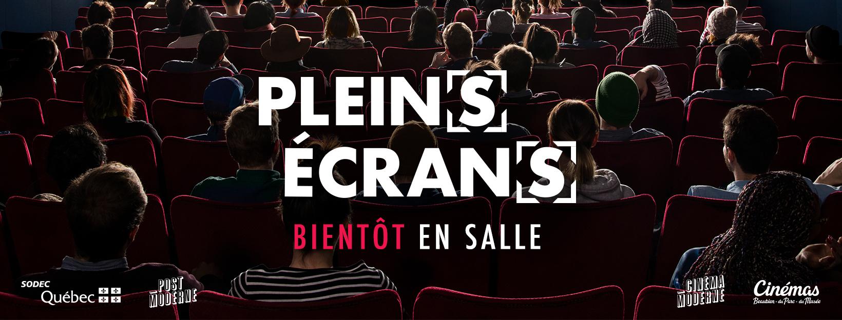 Dès le 3 juillet 2020, Plein(s) Écran(s) de retour dans les salles !