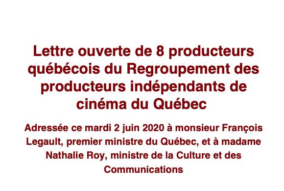 Lettre ouverte de 8 producteurs du Regroupement des producteurs indépendants de cinéma du Québec