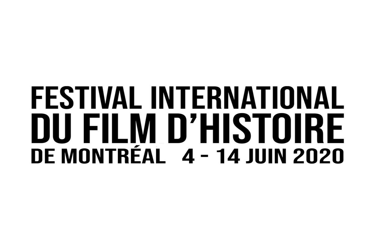 RAPPEL - En ligne dès maintenant - Le FESTIVAL INTERNATIONAL DU FILM D'HISTOIRE DE MONTRÉAL du 4 au 14 juin 2020
