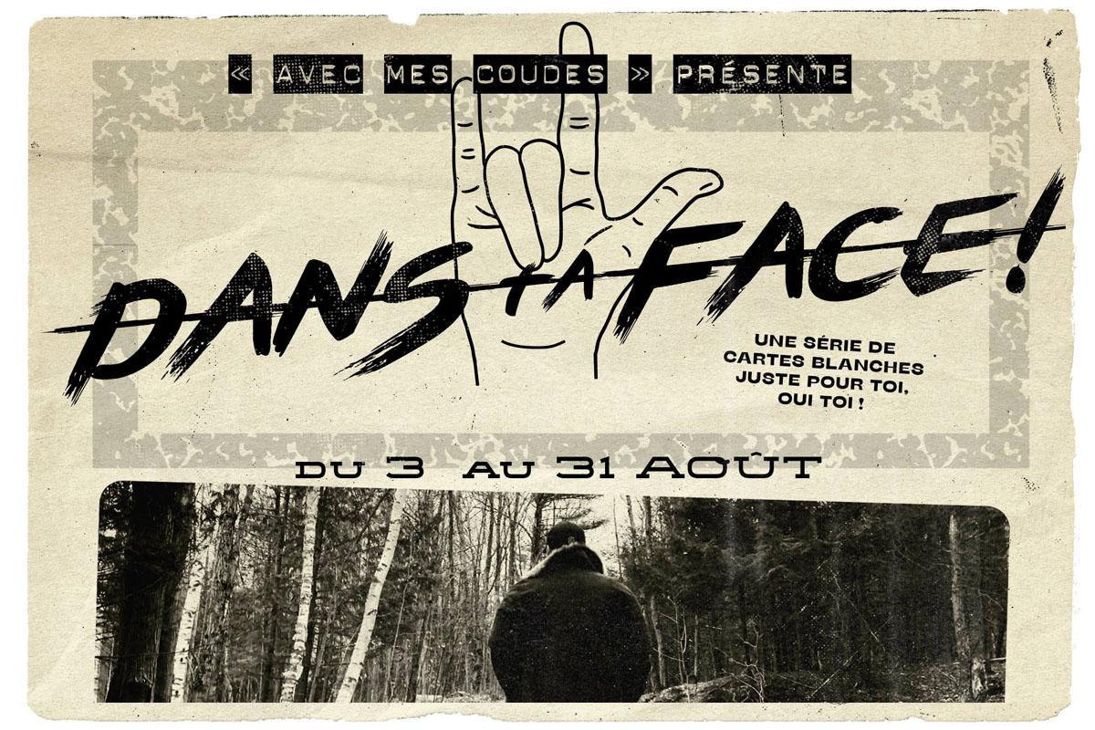 La série « Dans ta face! » de Prends ça court! se poursuit jusqu'à la fin août 2020