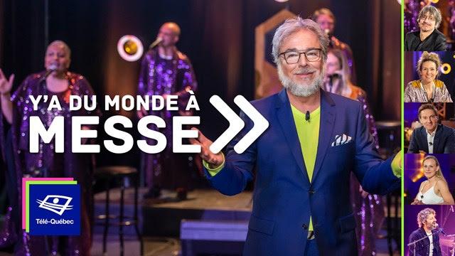 Télé-Québec | Ce vendredi 19 juin 2020 à Y'a du monde à messe