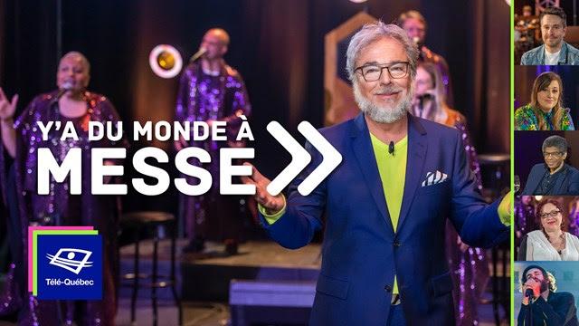 Télé-Québec | Ce vendredi 26 juin 2020 à Y'a du monde à messe