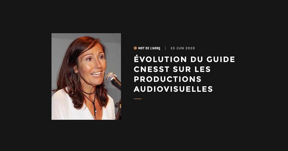 ARRQ | Évolution du guide CNESST sur les productions audiovisuelles