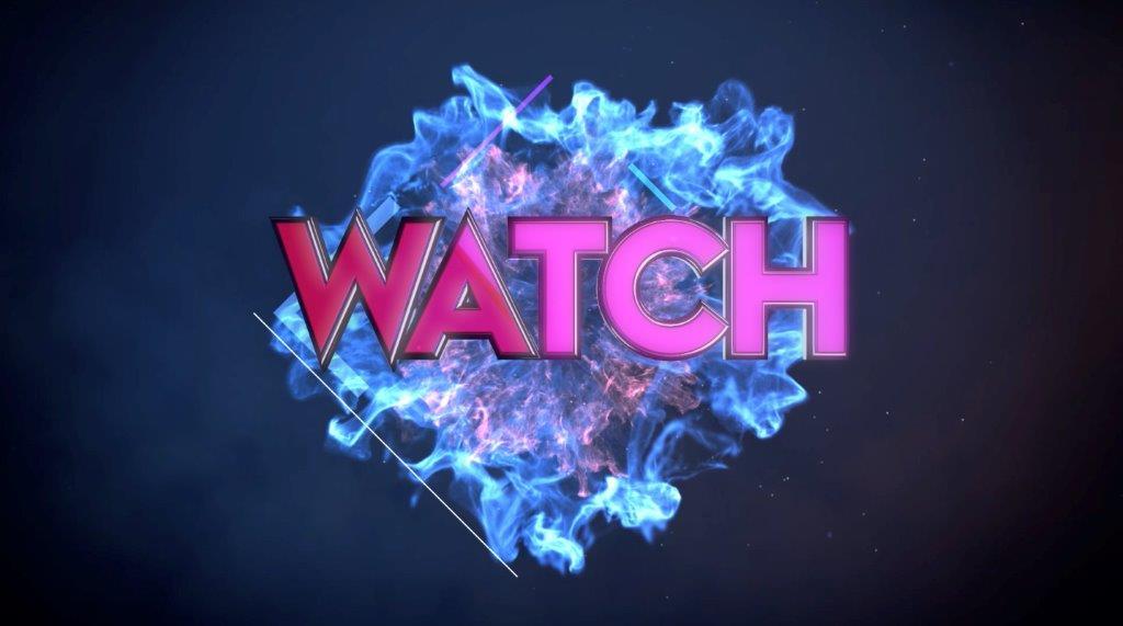 WATCH! le nouveau format télé diffusé en première mondiale