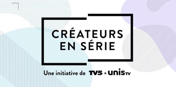 Créateurs en série dévoile ses lauréat.e.s 2021