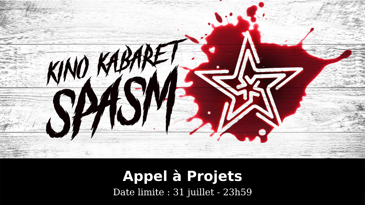Appel à projet pour Kino Kabaret SPASM 2020