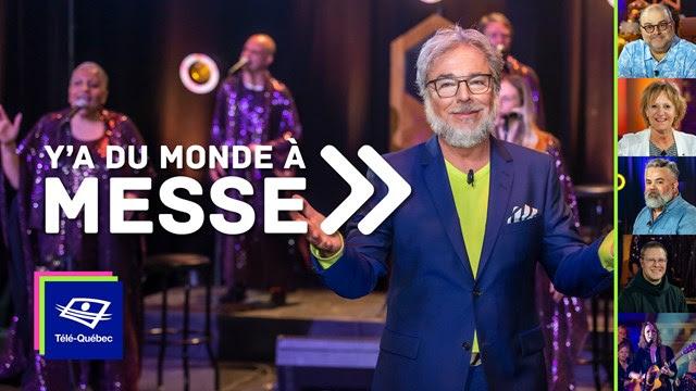 Télé-Québec | Ce vendredi 3 juillet 2020 à Y'a du monde à messe
