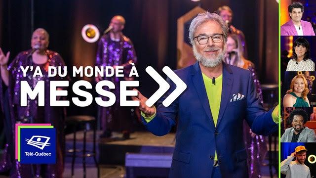 Télé-Québec | Ce vendredi 31 juillet 2020 à Y'a du monde à messe