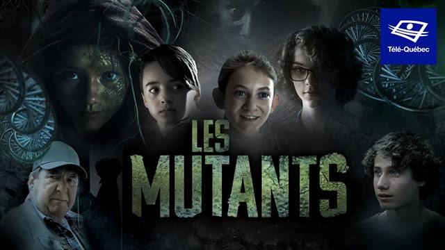 Les Mutants : la nouvelle quotidienne de Télé-Québec dès le 24 août 2020