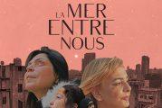 « LA MER ENTRE NOUS », un film de Marlene Edoyan, en salle dès le 2 octobre 2020