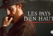 LES PAYS D'EN HAUT : LA TRAME ORIGINALE présentée par le compositeur québécois Michel Corriveau
