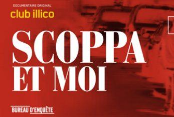 Club illico - SCOPPA ET MOI : Les confessions d'un des plus grands mafieux du pays