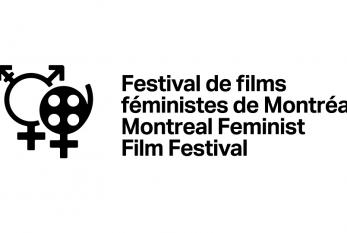 DÉVOILEMENT DE LA PROGRAMMATION DU FESTIVAL DE FILMS FÉMINISTES DE MONTRÉAL (FFFM)