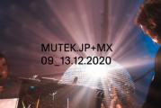 Lancement de l'édition conjointe MUTEK Mexico + Tokyo