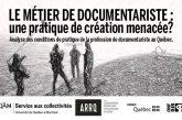 RÉALS Québec – Le métier de documentariste : une pratique de création menacée?
