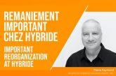 Hybride – Le président, directeur-général et co-fondateur Pierre Raymond quitte son poste