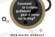 Un franc succès pour le webinaire « Comment le contenu québécois peut-il rester sur la map? »